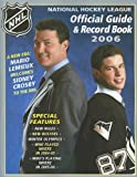 The National Hockey League Official Guide & Record Book 2006