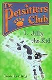 Jilly the Kid, Tessa Krailing, 0764105698