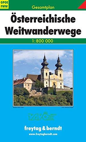 Österreichische Weitwanderwege 1 : 800 000. Gesamtplan (freytag & berndt Wander-Rad-Freizeitkarten)