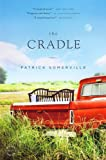 Front cover for the book The Cradle by Patrick Somerville