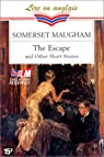 The Escape and other short stories par W. Somerset (William Somerset) Maugham