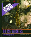 Oil Rig Workers, Katherine White, 0823937976