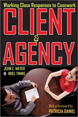 Book Client and Agency: Working Class Responses to Casework by Mayer John E. Timms Noel (2009-08-31)