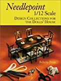 Needlepoint 1/12 Scale: Design Collections for the Doll's House