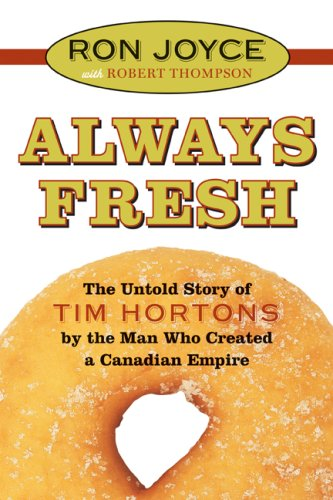 always-fresh-the-untold-story-of-tim-hortons