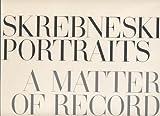 Skrebneski Portraits: A Matter of Record