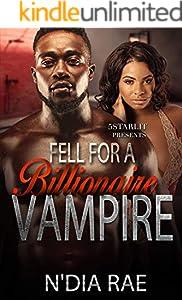 Fell For a Billionaire Vampire