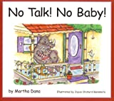 No Talk! No Baby!, Martha Dana, 1880158310