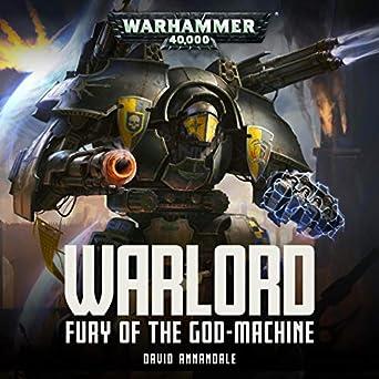 Amazon com: Warlord: Fury of the Godmachine: Warhammer