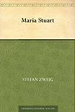 Maria Stuart (Stefan-Zweig-Bücher 8)