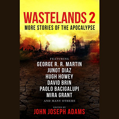 Book cover from Wastelands 2: More Stories of the Apocalypse by John Joseph Adams