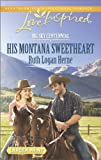 His Montana Sweetheart, Ruth Logan Herne, 0373817800