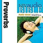 NIV Audio Bible, Pure Voice: Proverbs |  Zondervan Bibles