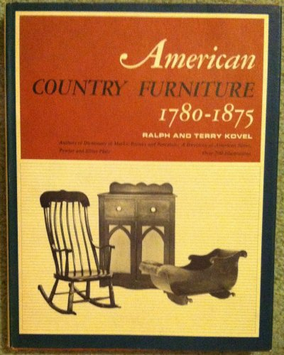 American Country Furniture - American Country Furniture 1780-1875
