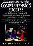 Reading Stories for Comprehension Success, Katherine Louise Hall, 0130253790