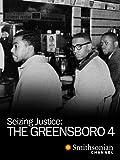 Seizing Justice: The Greensboro 4