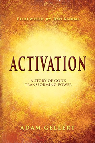 Activation: A Story of God's Transforming Power by [Gellert, Adam]