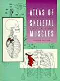 Atlas of the Skeletal Muscles, Stone, Robert J. and Stone, Judith A., 0697137902