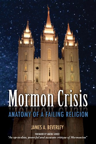 Mormon Crisis: Anatomy of a Failing Religion