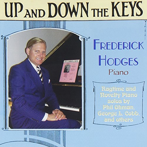 Price comparison product image Up And Down The Keys: Ragtime and Novelty Piano solos by Phil Ohman, George L. Cobb, and Others