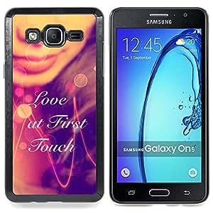 - LOVE AT FIRST TOUCH/ Duro Snap en el tel????fono celular de la cubierta - Cao - For Samsung Galaxy On5 SM-G550FY G550