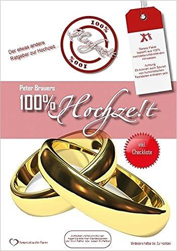 100 Hochzeit Der Etwas Andere Ratgeber Zur Hochzeitsvorbereitung