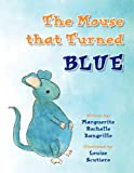 The Mouse that Turned Blue