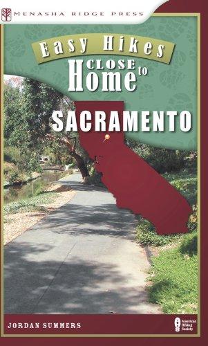Download Easy Hikes Close to Home: Sacramento PDF ePub book