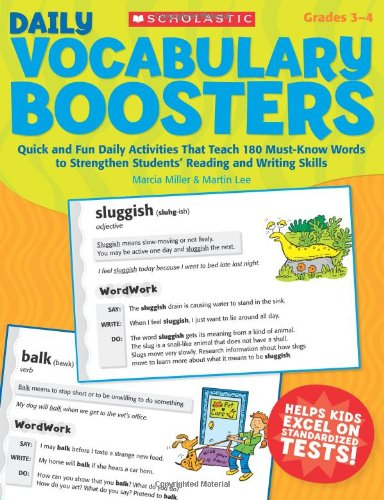 Daily Vocabulary Boosters: Quick and Fun Daily Activities That Teach 180 Must-Know Words to Strengthen Students' Reading and Writing Skills (Teaching Resources) ()