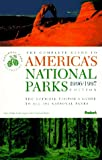 The Complete Guide to America's National Parks (1996-97 Edition), Fodor's Travel Publications, Inc. Staff, 0679029702