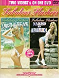 Fabulous Flashers:Caught In The Act/ Naked In America