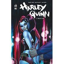 Harley Quinn 02 : Folle à lier