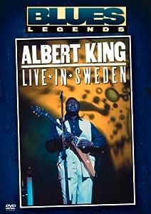 Albert King: Live in Sweden (Blues Legends)