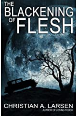 The Blackening of Flesh Paperback