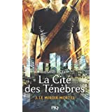 La Cité des Ténèbres - Tome 3: Le miroir mortel