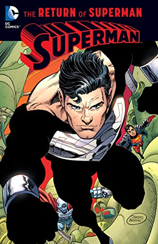 Superman: The Return of Superman (Superman: The Death of Superman) (Best Superman Graphic Novels)