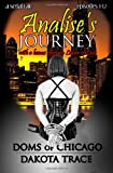Analise's Journey, Dakota Trace, 149531524X