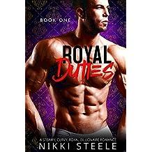 Royal Duties - Book One: A Steamy, Curvy, Royal Billionaire Romance