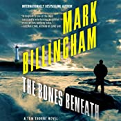 The Bones Beneath: Thomas Thorne, Book 12 | Mark Billingham