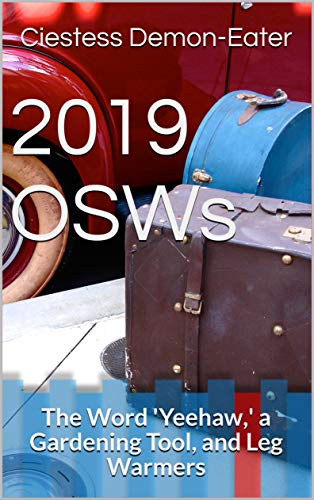 2019 OSWs: The Word 'Yeehaw, ' a Gardening Tool, and Leg