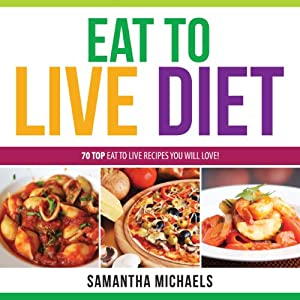 Eat to Live Diet Reloaded Audiobook