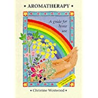 Aromatherapy: A Guide for Home Use