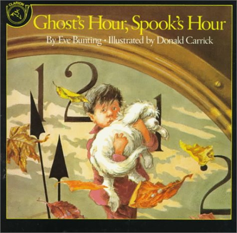 Ghost's Hour, Spook's Hour: Eve Bunting (Halloween Activity First Grade)