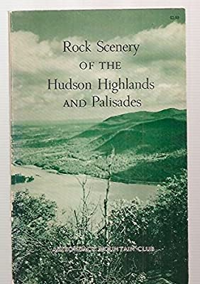 Rock Scenery of the Hudson Highlands and Palisades