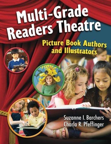 Multi-Grade Readers Theatre: Picture Book Authors and Illustrators