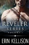 The Reveler Series Volume 1