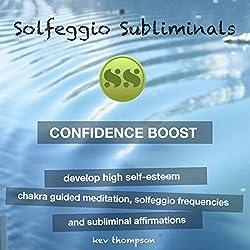 Confidence Boost - Develop High Self-Esteem