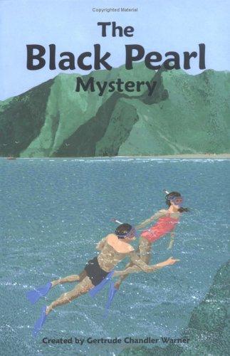 The Black Pearl Mystery - Warner, Gertrude Chandler