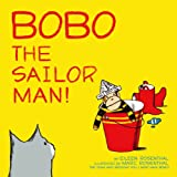 Bobo the Sailor Man!, Eileen Rosenthal, 1442444436