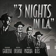 3 Nights in L.A.